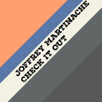 Joffrey Martinache - Check It Out