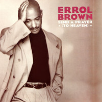 Errol Brown - Send a Prayer (To Heaven)