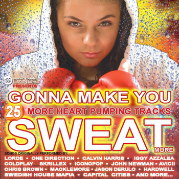 Various Artists - Gonna Make You Sweat More (25 More Heart-pumping Tracks)