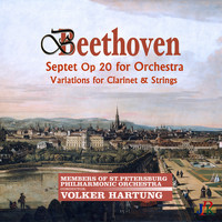 St. Petersburg Academic Philharmonic Orchestra - Beethoven: Septet in E-Flat Major, Op. 20 and Andante & Variations in D Major, WoO 44b