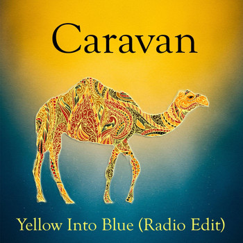 Caravan - Yellow into Blue (Radio Edit)