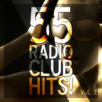 Various Artists - 55 Radio Club Hits!, Vol. 2