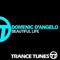 Domenic d'Angelo - Beautiful Life