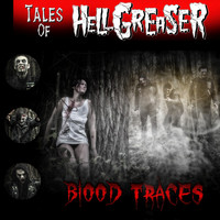 Hellgreaser - Tales of Hellgreaser - Blood Traces