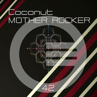 Coconut - Mother Rocker