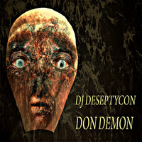 DJ Deseptycon - Don Demon