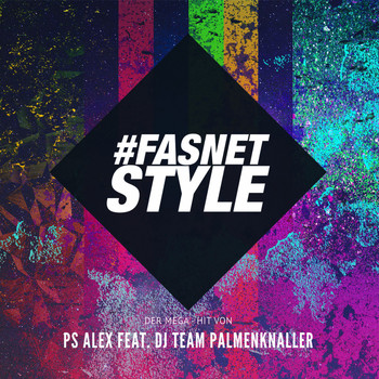 PS Alex feat. DJ Team Palmenknaller - Fasnetstyle
