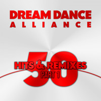 Dream Dance Alliance - 50 Hits & Remixes, Pt. 1