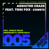 Addicted Craze Feat. Toni Fox - Comets