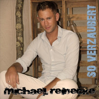 Michael Reinecke - So verzaubert