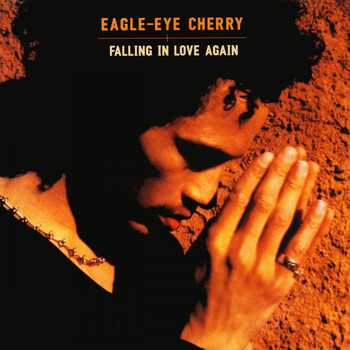 Eagle-Eye Cherry - Falling in Love Again