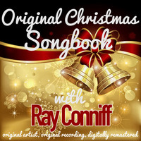 Ray Conniff - Original Christmas Songbook (Original Artist, Original Recordings, Digitally Remastered)