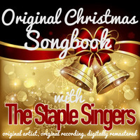 The Staple Singers - Original Christmas Songbook (Original Artist, Original Recordings, Digitally Remastered)