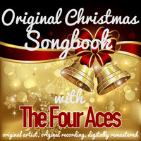 The Four Aces - Original Christmas Songbook (Original Artist, Original Recordings, Digitally Remastered)