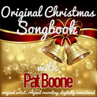 Pat Boone - Original Christmas Songbook (Original Artist, Original Recordings, Digitally Remastered)