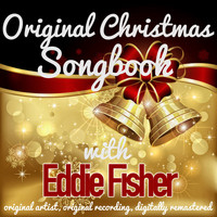 Eddie Fisher - Original Christmas Songbook (Original Artist, Original Recordings, Digitally Remastered)
