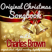 Charles Brown - Original Christmas Songbook (Original Artist, Original Recordings, Digitally Remastered)