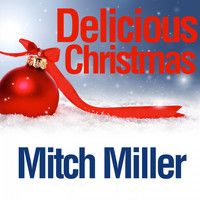 Mitch Miller - Delicious Christmas