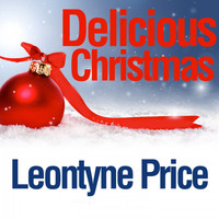 Leontyne Price - Delicious Christmas