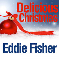 Eddie Fisher - Delicious Christmas