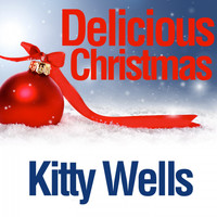 Kitty Wells - Delicious Christmas