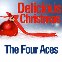 The Four Aces - Delicious Christmas
