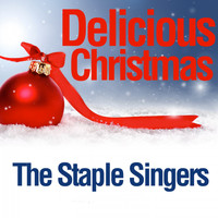 The Staple Singers - Delicious Christmas