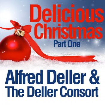 Alfred Deller & The Deller Consort - Delicious Christmas (Part One)