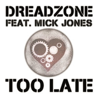 Dreadzone - Too Late