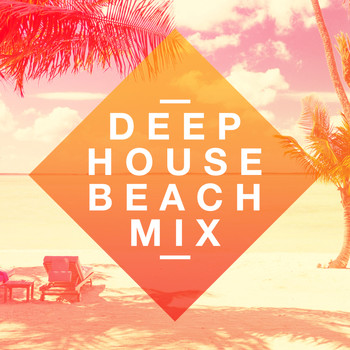 Various Artists - Deep House Beach Mix