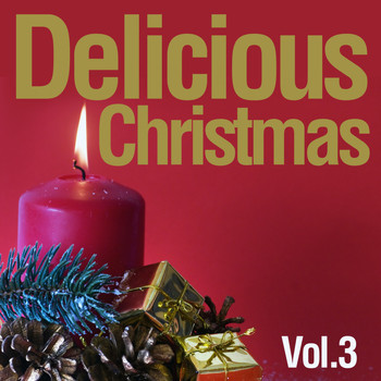 Various Artists - Delicious Christmas, Vol. 3