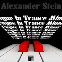 Alexander Stein - Fugue In Trance Minor