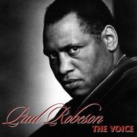Paul Robeson - The Voice