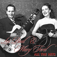 Les Paul & Mary Ford - All The Hits