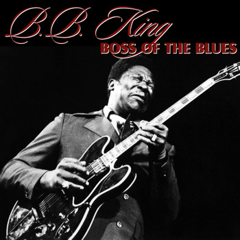 BB King - Boss of the Blues
