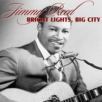 Jimmy Reed - Big Lights, Big City