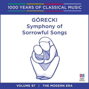 Yvonne Kenny - Gorecki: Symphony Of Sorrowful Songs (1000 Years Of Classical Music, Vol. 97)