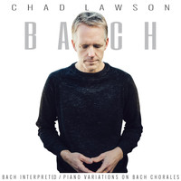 Chad Lawson - Bach Interpreted: Piano Variations on Bach Chorales