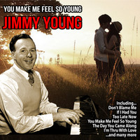 Jimmy Young - You Make Me Feel So Young