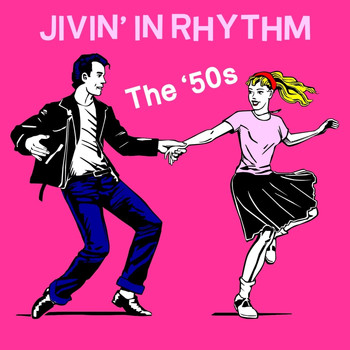 Various Artists - Jivin' In Rhythm: The '50s