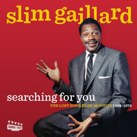 Slim Gaillard - Searching For You: The Lost Singles Of McVouty 1958-1974