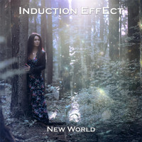 Induction Effect - New World