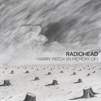 Radiohead - Harry Patch (In Memory Of)