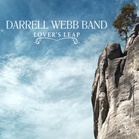 Darrell Webb Band - Lover's Leap