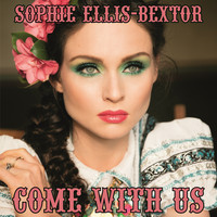 Sophie Ellis-Bextor - Come with Us (F9 Edits)