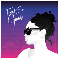 MDNGHT - Feel so Good