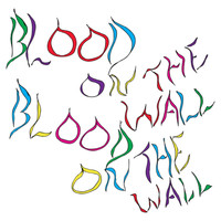 Blood On The Wall - Awesomer