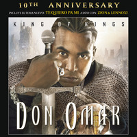 Don Omar - King Of Kings 10th Anniversary (Remastered)