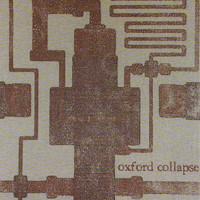 Oxford Collapse - Oxford Collapse