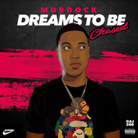 Murdock - Dreams to Be Chased
